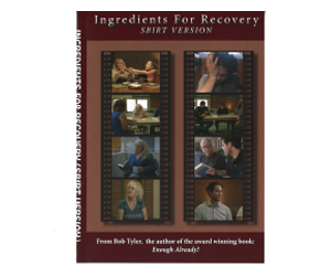 Ingredients for Recovery - the DVD